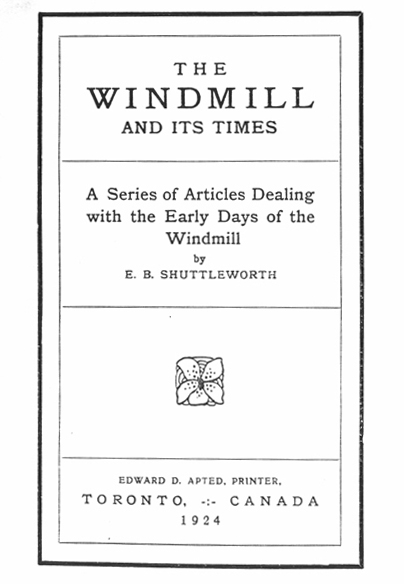 The Windmill and Its Times